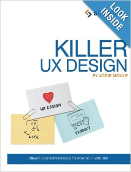Killer Ux Design by Jodie Moule