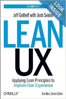 Lean Ux by Jeff Gothelf and Josh Seiden